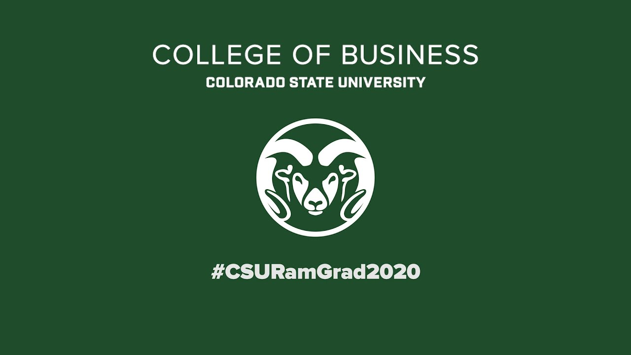 2020 CSU Graduate Celebration - College of Business